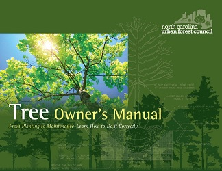 North Carolina Urban Forestry Council Tree Owner's Manual